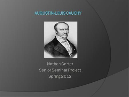 Nathan Carter Senior Seminar Project Spring 2012.