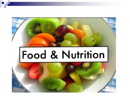 Why the knowledge of food & nutrition is important?
