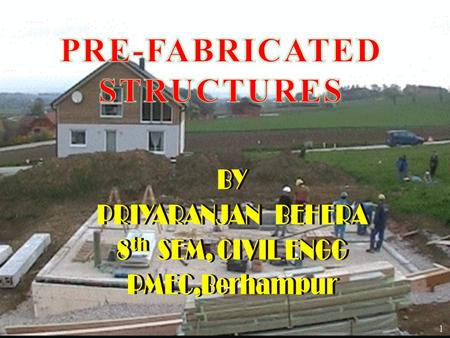 PRE-FABRICATED STRUCTURES