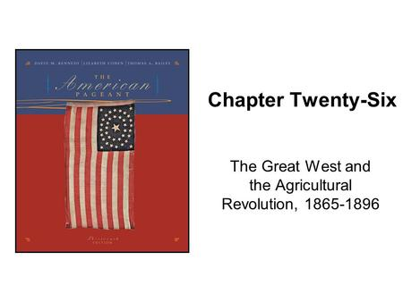 The Great West and the Agricultural Revolution,