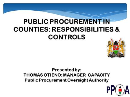 PUBLIC PROCUREMENT IN COUNTIES: RESPONSIBILITIES & CONTROLS