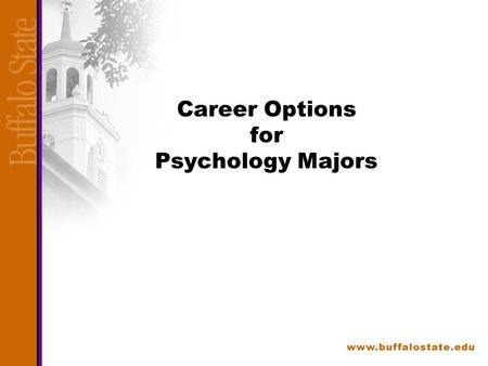 Career Options for Psychology Majors. What Can You Do with a Psychology Degree? Good news: Many options in many fields and at all degree levels. Demand.