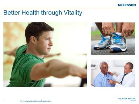 Better Health through Vitality