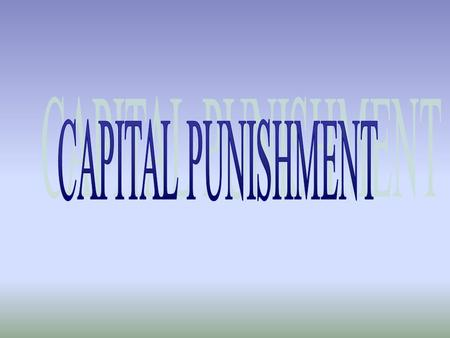evolution of capital punishment