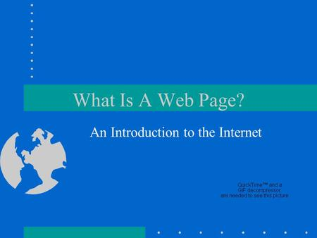 What Is A Web Page? An Introduction to the Internet.