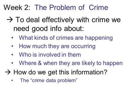 Week 2: The Problem of Crime