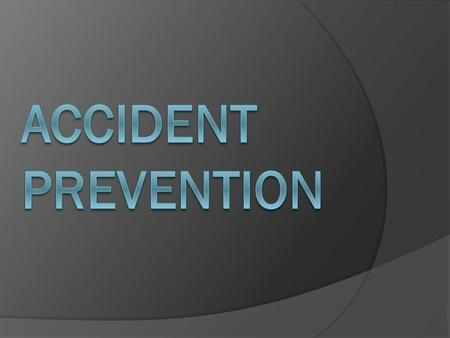 Accident Prevention.
