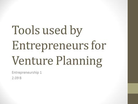Tools used by Entrepreneurs for Venture Planning
