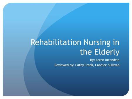 Rehabilitation Nursing in the Elderly