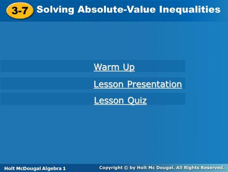 3-7 Solving Absolute-Value Inequalities Warm Up Lesson Presentation