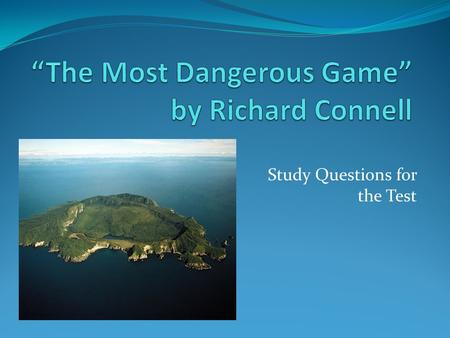 """The Most Dangerous Game"" by Richard Connell"