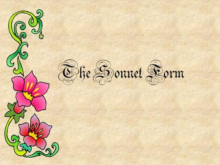 The Sonnet Form.