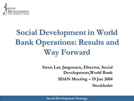 Social Development in World Bank Operations: Results and Way Forward