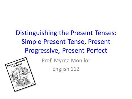 Prof. Myrna Monllor English 112