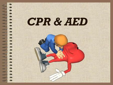 CPR & AED.