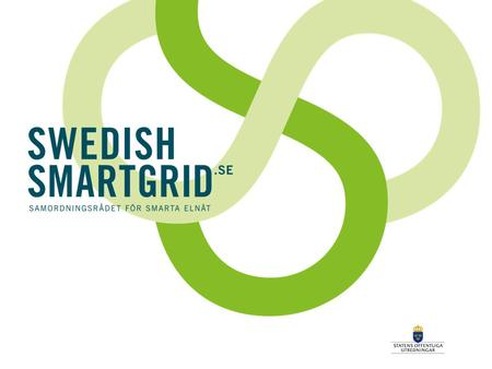 GLOBAL SMART GRID FEDERATION Accelerating the deployment of smart grids around the world.