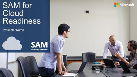 SAM for Cloud Readiness