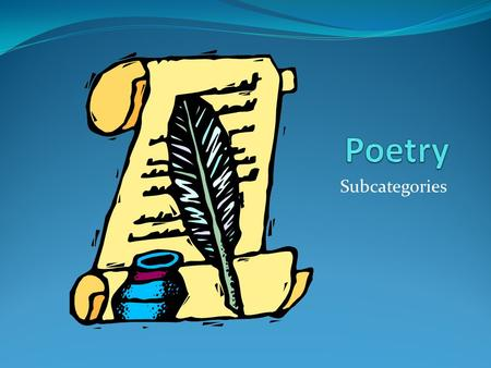Poetry Subcategories.