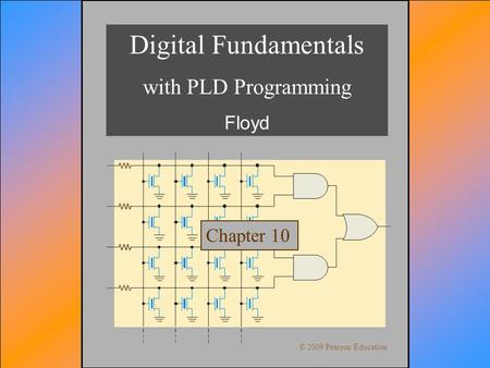 Digital Fundamentals with PLD Programming Floyd Chapter 10