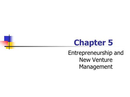 Entrepreneurship and New Venture Management
