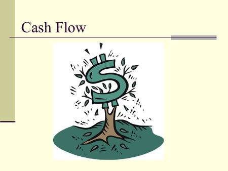 Cash Flow. Introducing the Topic Asian Glasses – Page 493 Read the case study and answer the questions we will discuss shortly.