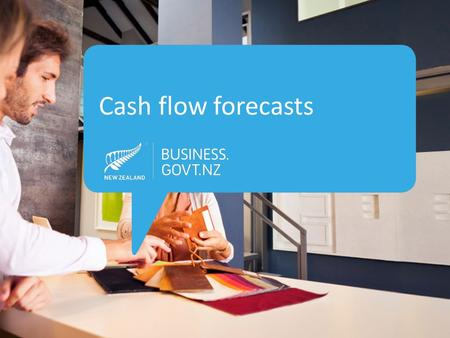 Cash flow forecasts. Cash flow forecasts predict… Cash flow in Cash flow out Cash left …for a given period (usually a year)