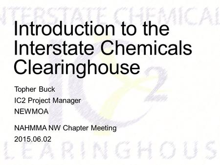 Introduction to the Interstate Chemicals Clearinghouse