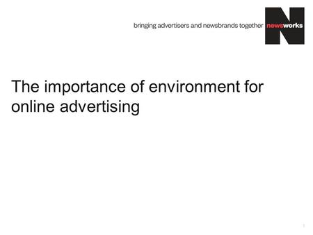 The importance of environment for online advertising 1.
