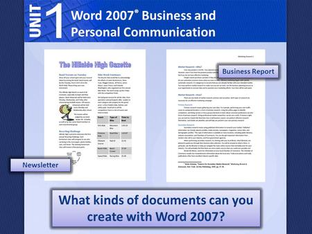 What kinds of documents can you create with Word 2007?