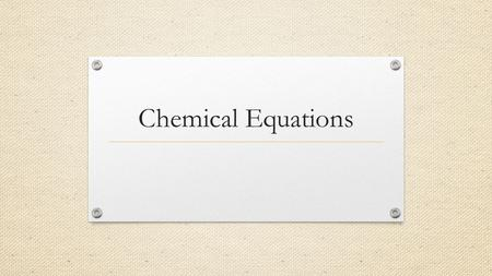 Chemical Equations. What are they? Equations showing chemical change(s). Example: CH 4 + 2O 2 CO 2 + 2H 2 O **Law of Conservation of Mass: reactantsproducts.