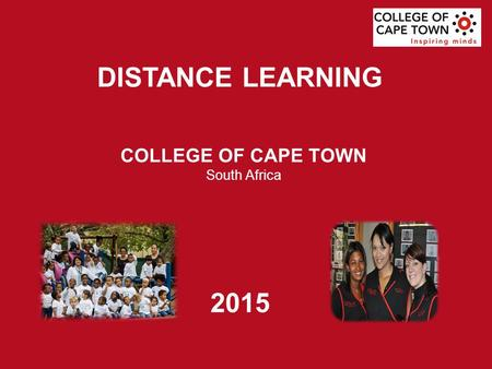 COLLEGE OF CAPE TOWN South Africa DISTANCE LEARNING 2015.