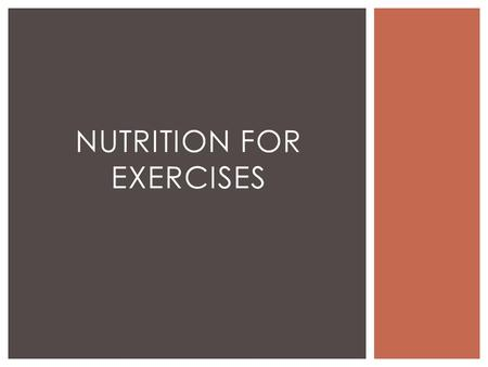 NUTRITION FOR EXERCISES.  Macro Nutrients provide energy.  Fat, Proteins, Carbohydrates and Alcohol - calories.  Provide energy for body functions.