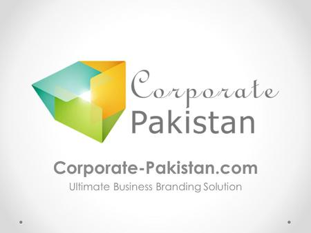 Corporate-Pakistan.com Ultimate Business Branding Solution.