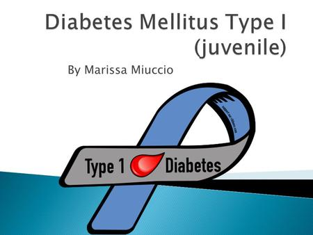 By Marissa Miuccio.  Type 1 diabetes, once known as juvenile diabetes or insulin-dependent diabetes, is a chronic condition in which the pancreas produces.