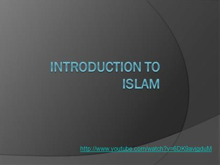 Basic Islam Facts  Over 1.6 billion followers  2 nd largest religion in the world behind Christianity 