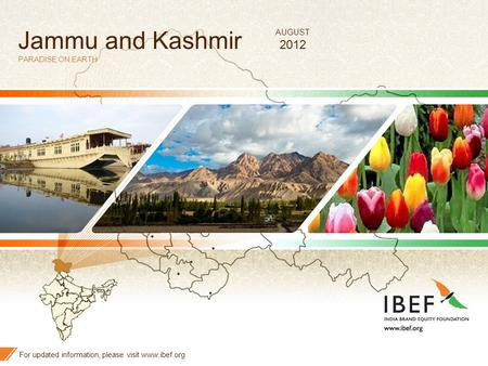 Jammu <strong>and</strong> Kashmir 2012 AUGUST PARADISE ON EARTH