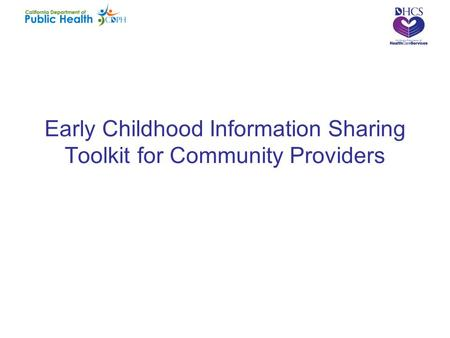 Early Childhood Information Sharing Toolkit for Community Providers.