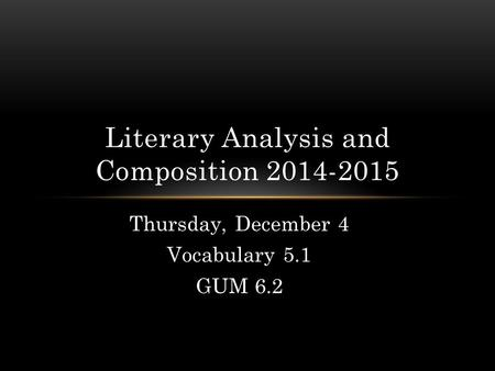 Literary Analysis and Composition