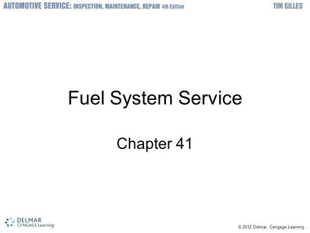 Fuel System Service Chapter 41.