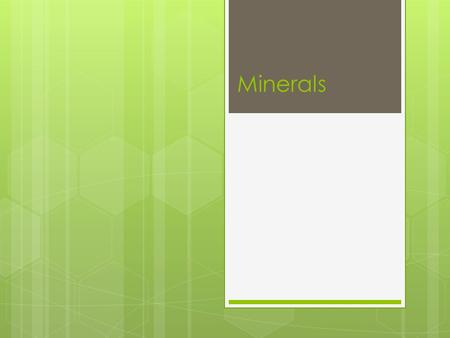 Minerals.  Minerals are found in nearly all the foods on the food pyramid (or MyPlate)  Like vitamins, minerals do not provide energy  They are essential.