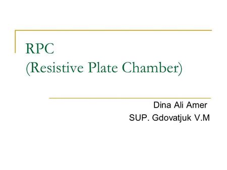 RPC (Resistive Plate Chamber)