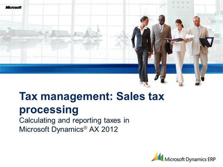 Tax management: Sales tax processing