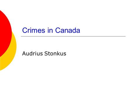 Crimes in Canada Audrius Stonkus.