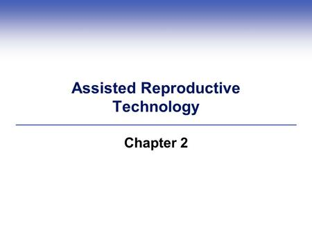 Assisted Reproductive Technology Chapter 2. Central Points  Sperm and eggs are formed in specialized organs  Males and females have different reproductive.