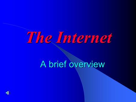 The Internet A brief overview Internet - An interconnected system of networks that connects computers around the world via the TCP/IP protocol. What.