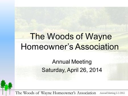 The Woods of Wayne Homeowner's Association