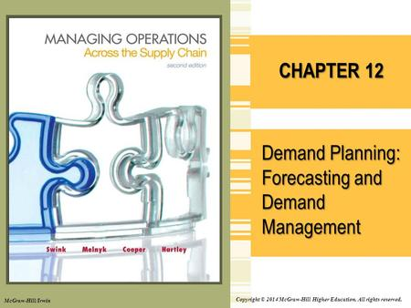 Demand Planning: Forecasting and Demand Management