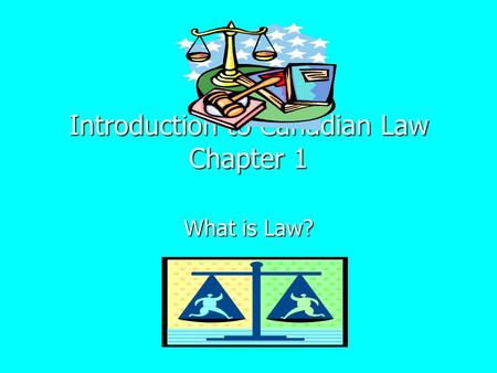 Introduction to Canadian Law Chapter 1