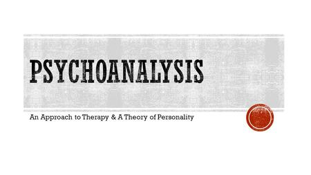 An Approach to Therapy & A Theory of Personality.