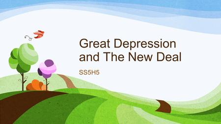 Great Depression and The New Deal SS5H5. The Great Depression and the New Deal While the United States economy was booming in the 1920s, people invested.